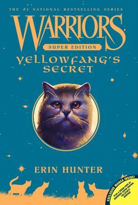 """Warriors Super Edition: Yellowfang's Secret, """"Hunter, Erin"""""""
