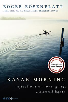 "Image for ""Kayak Morning: Reflections on Love, Grief, and Small Boats"""