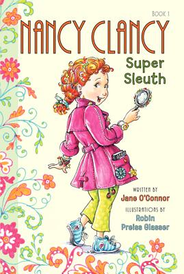 "Image for ""Nancy Clancy, Super Sleuth (Fancy Nancy)"""