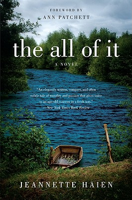 The All of It: A Novel, Jeannette Haien