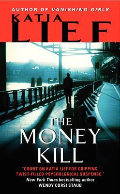 The Money Kill, Katia Lief