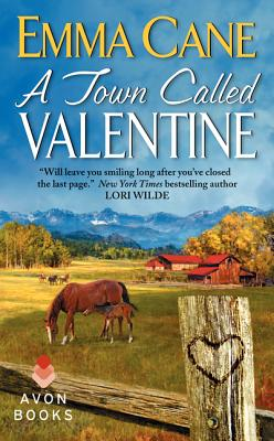 A Town Called Valentine: A Valentine Valley Novel, Emma Cane