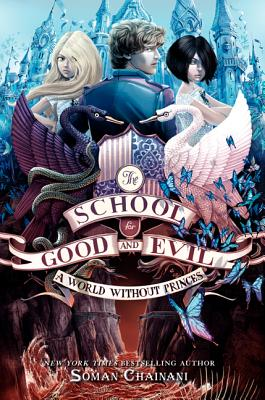 Image for The School for Good and Evil #2: A World without Princes
