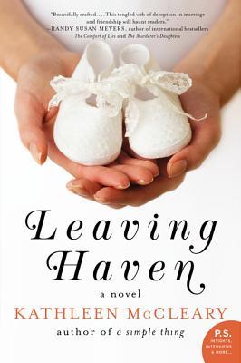 Leaving Haven: A Novel, Kathleen McCleary