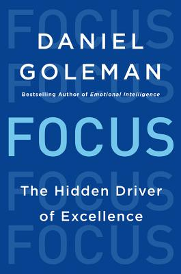 Image for Focus: The Hidden Driver of Excellence