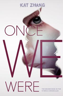 Image for Once We Were: The Hybrid Chronicles, Book 2