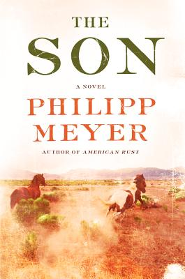 The Son, Philipp Meyer