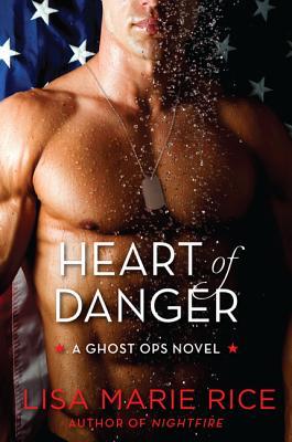 Image for Heart of Danger: A Ghost Ops Novel (Ghost Ops Novels)