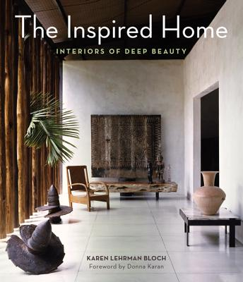 Image for The Inspired Home: Interiors of Deep Beauty