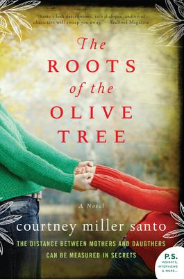 ROOTS OF THE OLIVE TREE -- BARGAIN BOOK, SANTO, COURTNEY MILLER