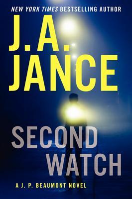 Second Watch: A J. P. Beaumont Novel, Jance, J. A