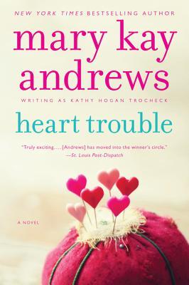 HEART TROUBLE (CALLAHAN GARRITY, NO 5), ANDREW, MARY KAY