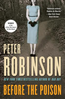 Before the Poison: A Novel, Peter Robinson