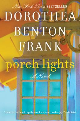 PORCH LIGHTS, FRANK, DOROTHEA BENTON