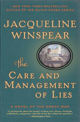 Image for The Care and Management of Lies: A Novel of the Great War (P.S.)