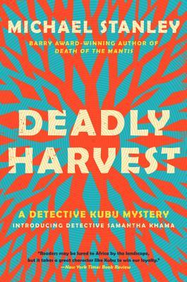 Deadly Harvest, Stanley, Michael