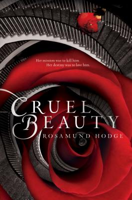 Cruel Beauty, Hodge, Rosamund