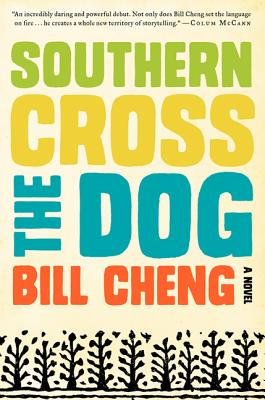 Image for Southern Cross the Dog: A Novel
