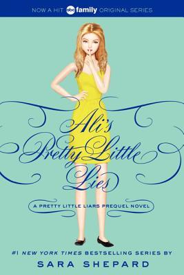 Image for Pretty Little Liars: Ali's Pretty Little Lies (Pretty Little Liars Companion Novel)