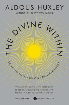 Image for The Divine Within: Selected Writings on Enlightenment