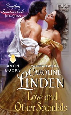 """Love and Other Scandals, """"Linden, Caroline"""""""