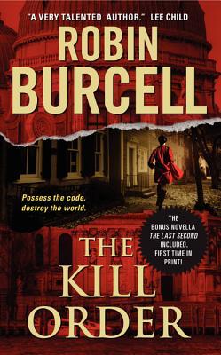 The Kill Order (Sidney Fitzpatrick), Robin Burcell