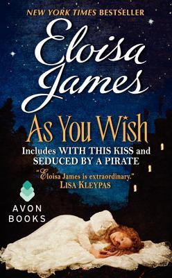 As You Wish, Eloisa James