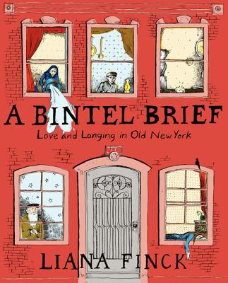 BINTEL BRIEF: LOVE AND LONGING IN OLD NEW YORK, FINCK, LIANA