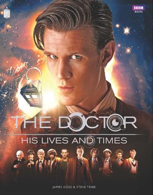 DOCTOR WHO: THE DOCTOR'S LIVES AND TIMES, GOSS, JAMES