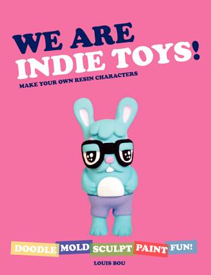 Image for WE ARE INDIE TOYS