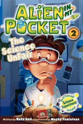 Image for #2: The Science UnFair (Alien in My Pocket)