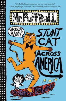 Image for MR. PUFFBALL: STUNT CAT ACROSS AMERICA (MR. PUFFBALL, NO 2)