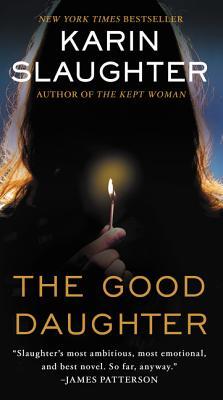 The Good Daughter: A Novel, Karin Slaughter