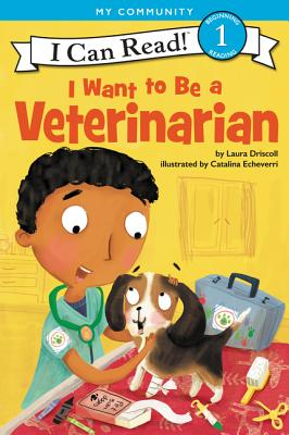 Image for I Want to Be a Veterinarian (I Can Read Level 1)
