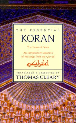 Image for The Essential Koran: The Heart of Islam