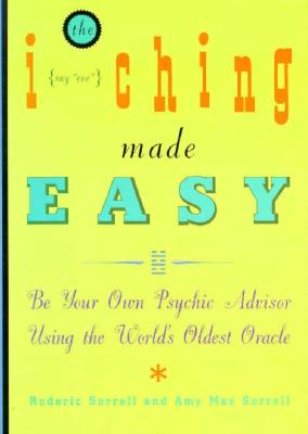 Image for I CHING MADE EASY : BE YOUR OWN PSYCHIC