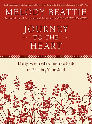 Image for Journey to the Heart : Daily Meditations on the Path to Freeing Your Soul
