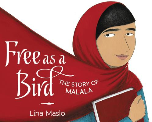 Image for FREE AS A BIRD: THE STORY OF MALALA