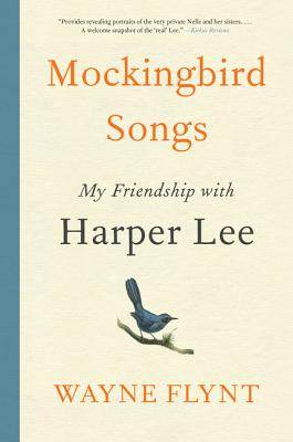 Image for Mockingbird Songs My Friendship with Harper Lee