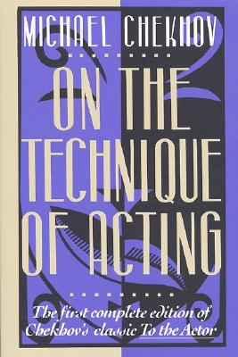 Image for On the Technique of Acting