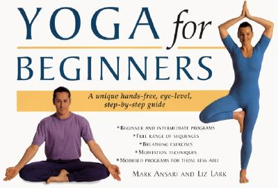 Yoga for Beginners, Ansari, Mark; Lark, Liz