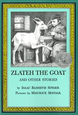 Zlateh the Goat and Other Stories, Singer, Isaac Bashevis