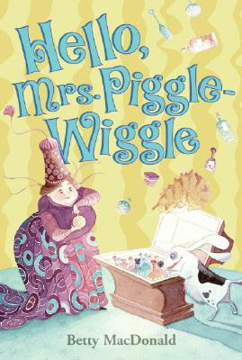 "Image for ""Hello, Mrs. Piggle-Wiggle"""