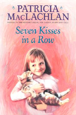 Image for Seven Kisses in a Row (Charlotte Zolotow Books)