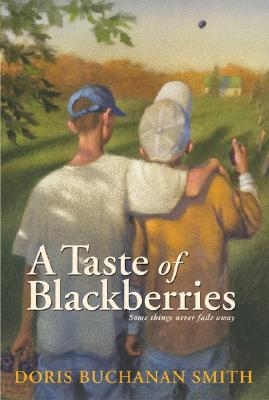 A Taste of Blackberries, DORIS BUCHANAN SMITH
