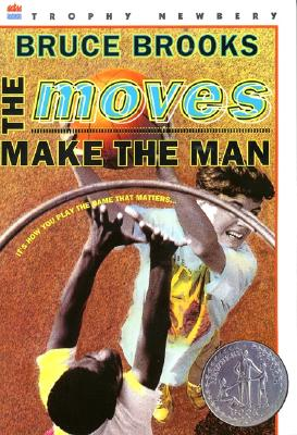 Image for The Moves Make the Man (Newbery Honor Book)