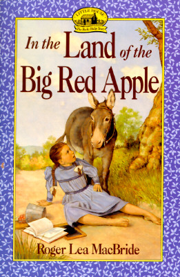 Image for In the Land of the Big Red Apple (Little House Sequel)