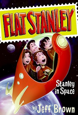 Stanley in Space (Flat Stanley), Jeff Brown  (Author), Macky Pamintuan  (Illustrator)