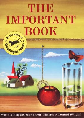 The Important Book, MARGARET WISE BROWN