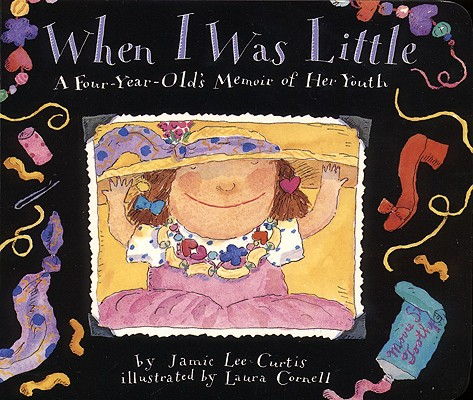 Image for When I Was Little: A Four-Year-Old's Memoir of Her Youth